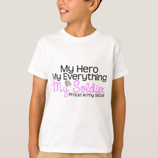 Army Sister My Hero T-Shirt