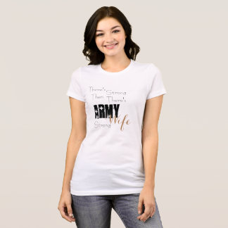 Army Strong Wife T-Shirt