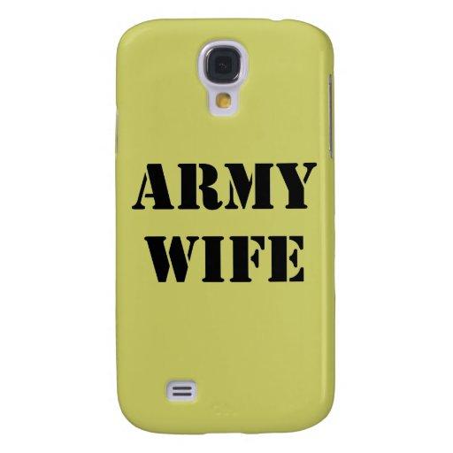 Army Wife Galaxy S4 Case