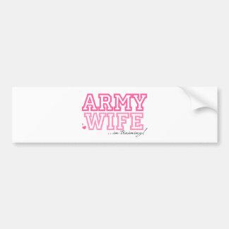 Army Wife in training Bumper Sticker