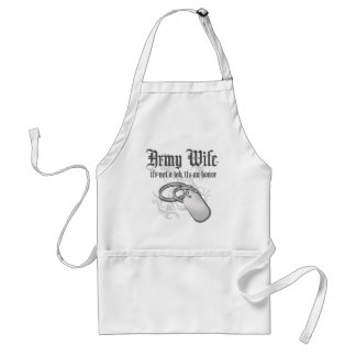 Army Wife - It's not a job it's an Honor Standard Apron