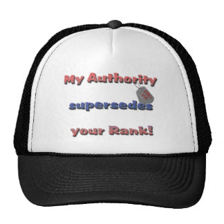 Army Wife - My Authority supersedes your rank Mesh Hats
