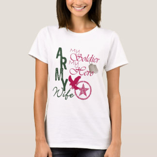 Army Wife - Soldier T-Shirt