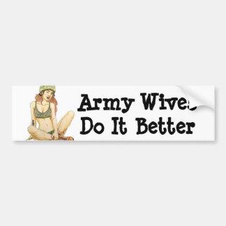 Army Wives Do it Better Bumper Sticker
