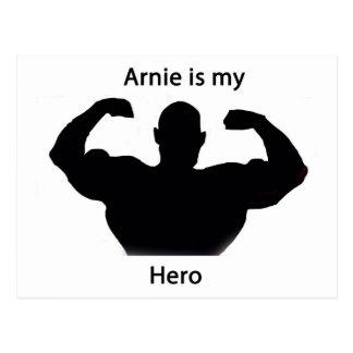 Arnie is my hero postcard