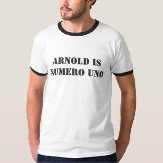 ARNOLD IS NUMERO UNO TEES