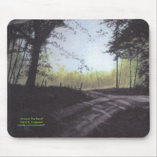 """""""AROUND THE BEND"""" MOUSEPAD"""