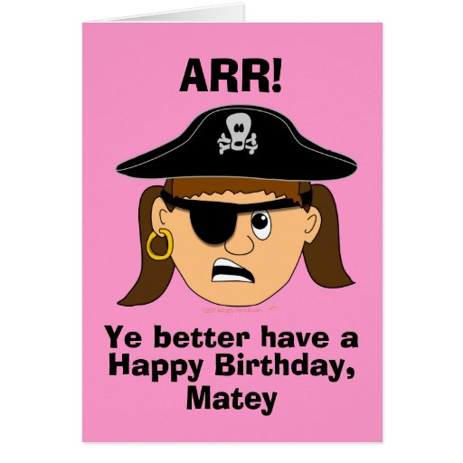 Arr Pirate Girl Funny Birthday Card Template
