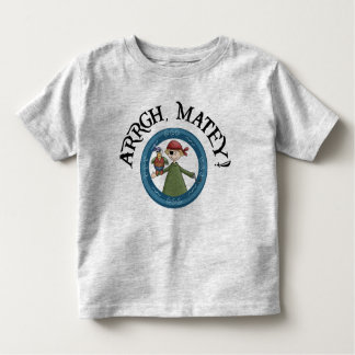 Arrgh Matey Pirate And Parrot Toddler Shirt