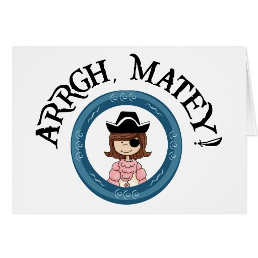Arrgh Matey Pirate Girl Notecard Greeting Cards