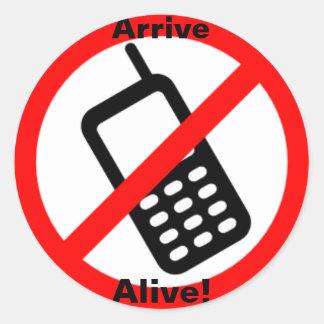 Arrive Alive! Small Round Sticker