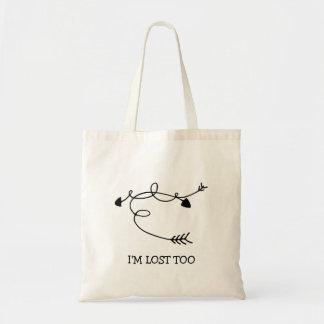 Arrows I'm Lost Too Motivational Encouragement Budget Tote Bag