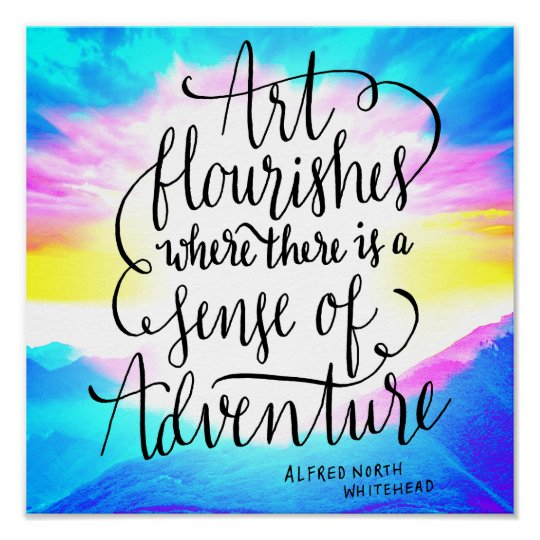 Art and Adventure Script Life Quote Poster 12""