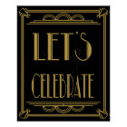 "Art Deco Gatsby Lets Celebrate""print Poster"