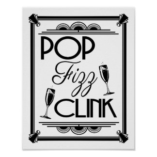 Art Deco POP FIZZ CLINK  colour change B/G Poster