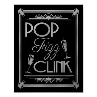 Art Deco POP FIZZ CLINK SILVER colour change B/G Poster