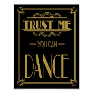Art Deco Roaring 20's Trust me you can Dance print