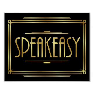 Art Deco SPEAKEASY Sign Print