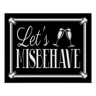 Art Deco style 20's white text LET'S MISBEHAVE Poster