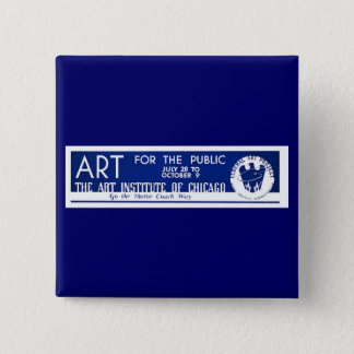 Art for the Public  - WPA Poster - 15 Cm Square Badge