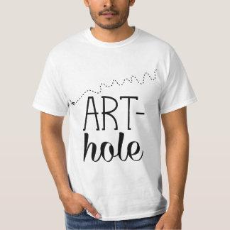 Art-hole Tee Shirts