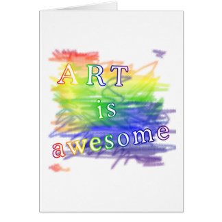 Art is awesome card