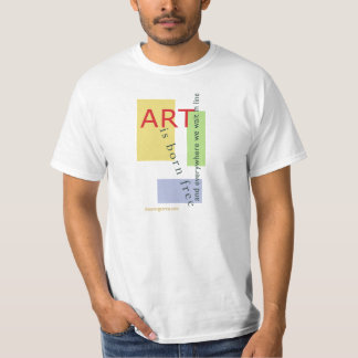 Art is born free, and everywhere we stand on line tshirt