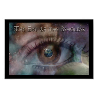 Art is in the Eye of the Beholder Print