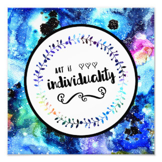 Art is Individuality Photo Print