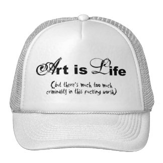 """Art is life"" Cap"