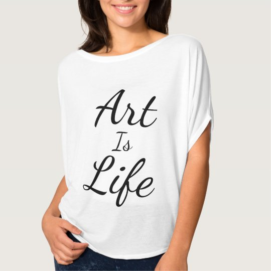 Art Is Life T-Shirt