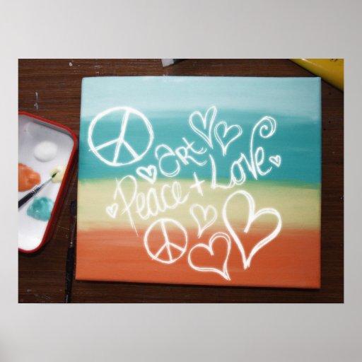 Art, Peace + Love Poster