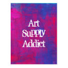 Art Supply Addict Abstract Background. Postcard