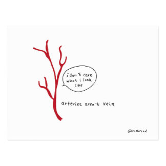 arteries aren't vein postcard