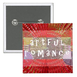 Artful Romance Pinback Buttons