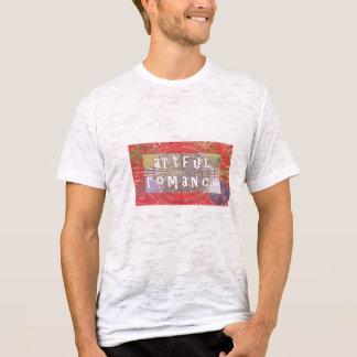Artful Romance - Deserves a Chance T-Shirt