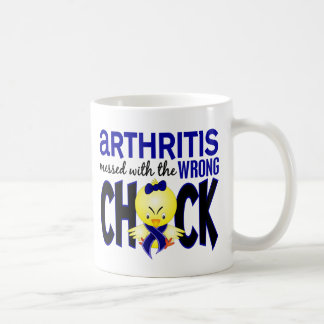 Arthritis Messed With The Wrong Chick Coffee Mug