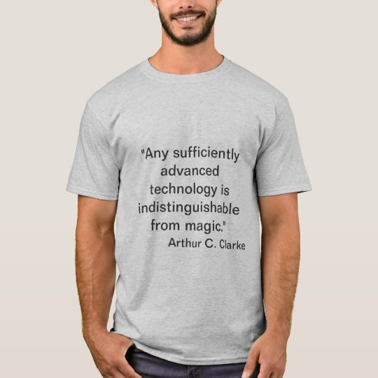 Arthur C. Clarke - Magic T-Shirt