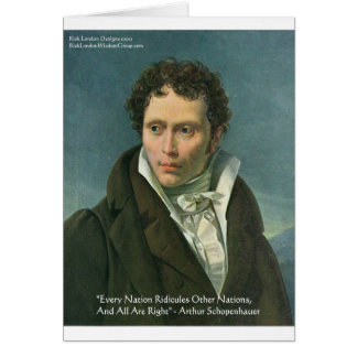 """Arthur Schopenhauer """"Nations Ridicule"""" Quote Gifts Greeting Card"""