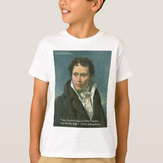 "Arthur Schopenhauer ""Nations Ridicule"" Quote Gifts T-Shirt"