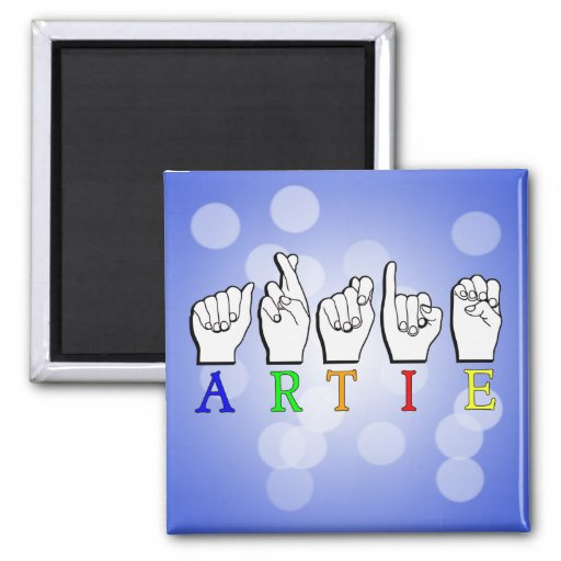 ARTIE ASL FINGERSPELLED MAGNET