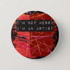 Artist 6 Cm Round Badge
