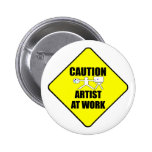 artist at work sign 6 cm round badge