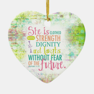 Artistic Proverbs 31:25 Christmas Ornament