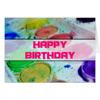 Artists Watercolor Paint Palette Happy Birthday Greeting Card
