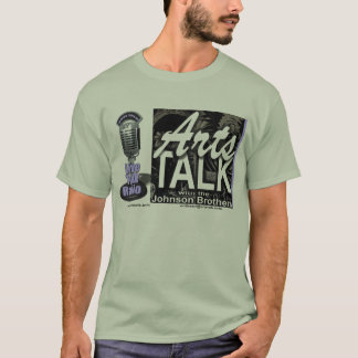 Arts Talk with the Johnson Brothers t-shirt