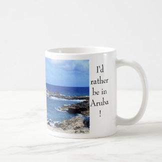 Aruba 082, I'd rather be in Aruba! Mug