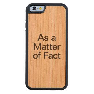 as a matter of fact cherry iPhone 6 bumper case