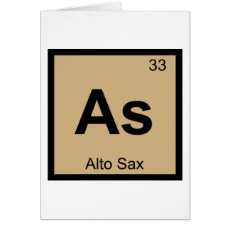 As - Alto Sax Music Chemistry Periodic Table Card