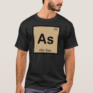 As - Alto Sax Music Chemistry Periodic Table T-Shirt